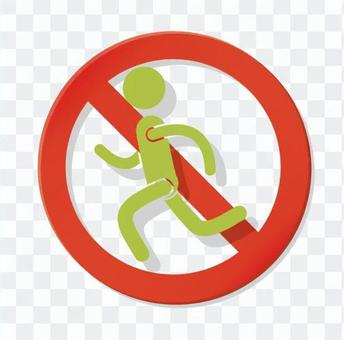 Prohibition of running