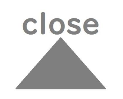 Close Close