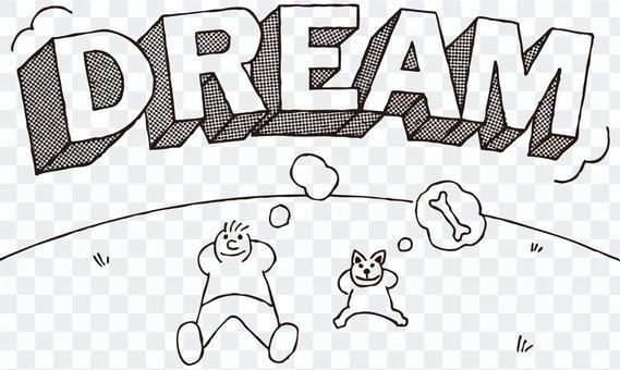 Dreamer and Dog / Self-enlightenment (DREAM)